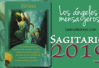 SAGITARIO MENSAJE ANGELICAL 2019: ORACIONES RESPONDIDAS TEN FE